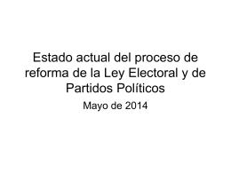Estado actual del proceso de reforma de la Ley Electoral y