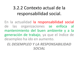 3.2.2 Contexto actual de la responsabilidad social.