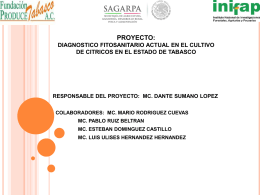 PROYECTO: DIAGNOSTICO FITOSANITARIO ACTUAL EN …