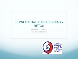 EL PNI ACTUAL, EXPERIENCIAS Y RETOS