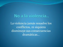 No a la violencia..