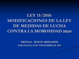 LEY 15/2010: MODIFICACIONES DE LA LEY DE MEDIDAS …
