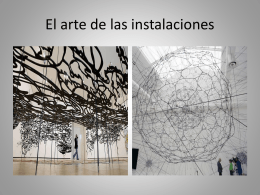 El arte de las instalaciones