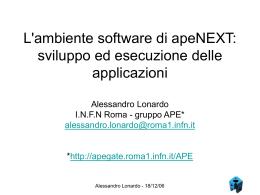 Il software di apeNEXT - Istituto Nazionale di Fisica Nucleare