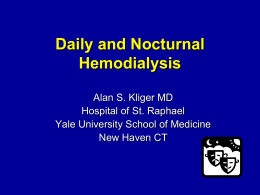 Frequent Hemodialysis Network: NIH/CMS Daily and …