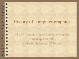 History of graphics - Computer Graphics Laboratory