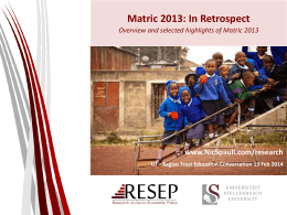 Matric 2013 in retrospect: selected findings and discussion