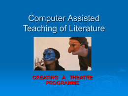 Computer Assisted Teaching of Literature