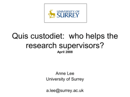 Quis custodiet: who helps the research supervisors?