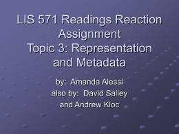 LIS 571 Readings Reaction Assignment Topic 3