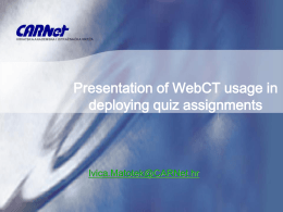 Presentation of WebCT usage in deploying quiz …