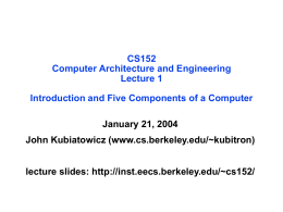 CS152: Introduction and Five Components of a Computer