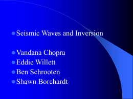 Seismic Wave Propagation and Inversion