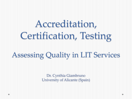 Accreditation, Certification, Testing