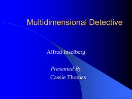 A Multidimensional Detective