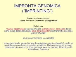 "IMPRONTA GENOMICA (""IMPRINTING"")"