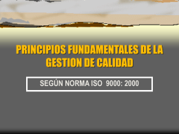 PRINCIPIOS FUNDAMENTALES DE LA GESTION DE CALIDAD