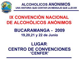 IX CONVENCION NACIONAL DE ALCOHOLICOS ANONIMOS