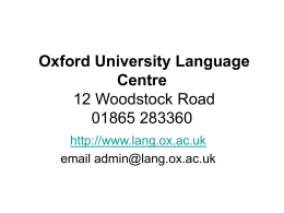 Oxford University Language Centre 12 Woodstock Road