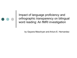 Impact of language proficiency and orthographic