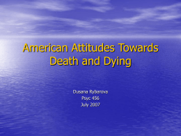 American Attitudes Towards Death and Dying - U
