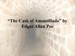 "The Cask of Amontillado"" by Edgar Allan Poe"