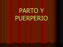 PARTO Y PUERPERIO
