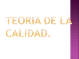 TEORIA DE LA CALIDAD.