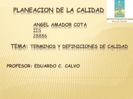 PLANEACION DE LA CALIDAD ANGEL AMADOR COTA IIS …