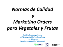 Normas de Calidad y Marketing Orders para Vegetales y …