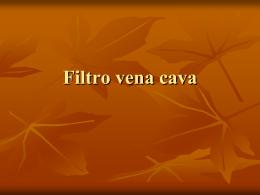 Filtro vena cava - Enfermeriavespertina's Blog