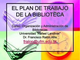 EL PLAN DE TRABAJO DE LA BIBLIOTECA Curso: …