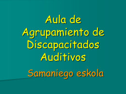 Aula de Agrupamiento de Discapacitados Auditivos