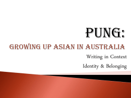Pung: Growing Up Asian in Australia - Year12VCE