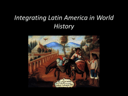 Integrating Latin America in World History