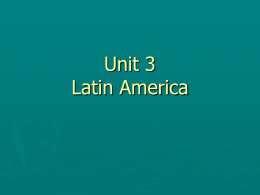 Unit 3 Latin America - Pearland Independent School …