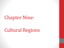Chapter Nine: Cultural Regions