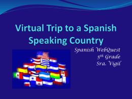 Spanish Speaking Countries Web Quest