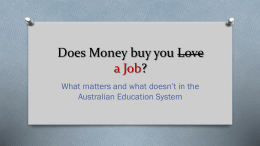 Does Money buy you Love a Job?