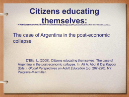 After so much dependency Argentineans decide autonomy