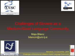 THE MAIN CHALLENGES OF SLOVENE IN THE 21st …
