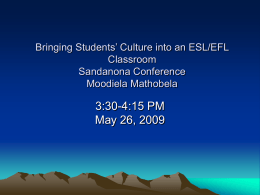 Bringing Students Culture into an ESL/EFL Classroom