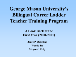 The Bilingual Career Ladder Teacher Training Program: …