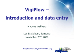 Vigibase & VigiFlow - World Health Organization