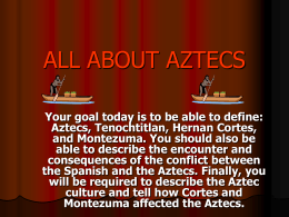 Aztecs Welcome to the Aztecs