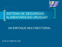 SISTEMA DE SEGURIDAD ALIMENTARIA EN URUGUAY