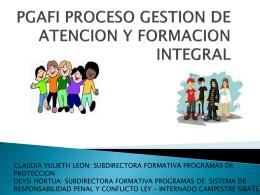 PGAFI PROCESO GESTION DE ATENCION Y FORMACION …