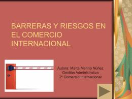 BARRERAS Y RIESGOS EN EL COMERCIO INTERNACIONAL