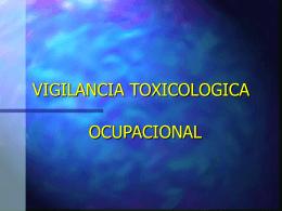 VIGILANCIA TOXICOLOGICA