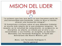 MISION DEL LIDER UPB - Universidad Pontificia Bolivariana